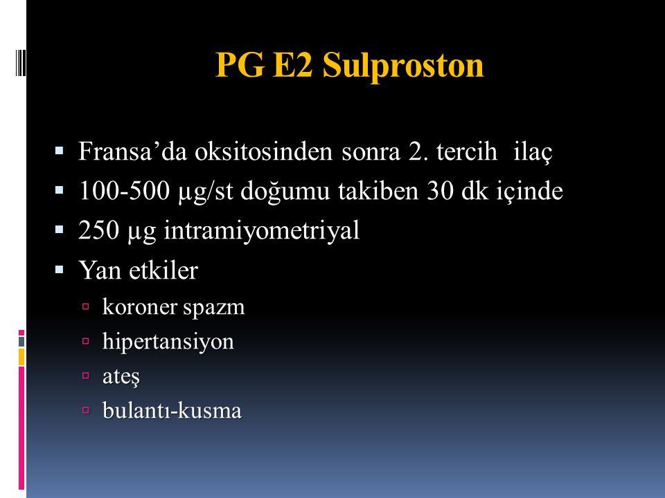 PG E2 Sulproston Fransa'da oksitosinden sonra 2. tercih ilaç