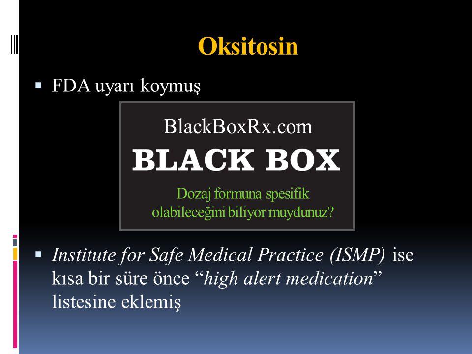 Oksitosin BlackBoxRx.com FDA uyarı koymuş