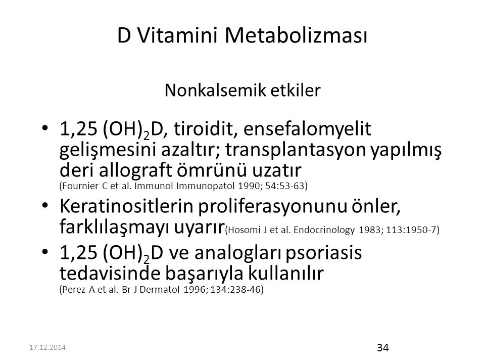 D Vitamini Metabolizması Nonkalsemik etkiler