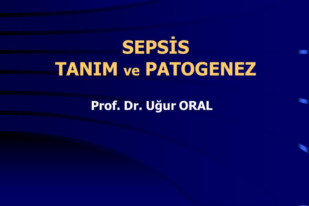 SEPSİS TANIM ve PATOGENEZ