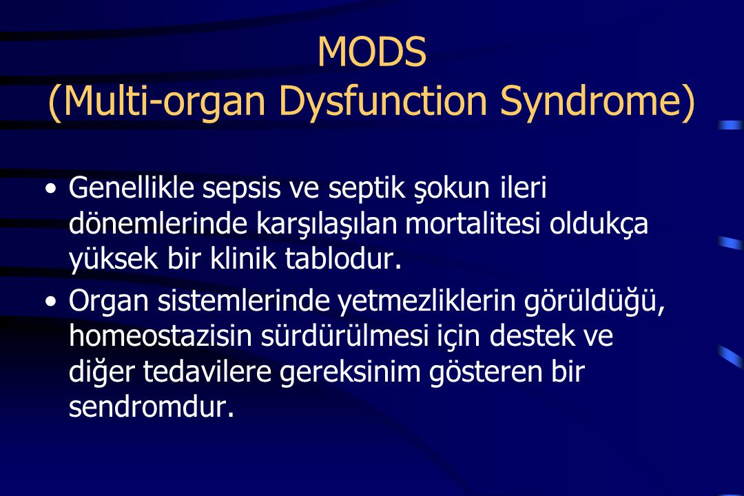 MODS (Multi-organ Dysfunction Syndrome)
