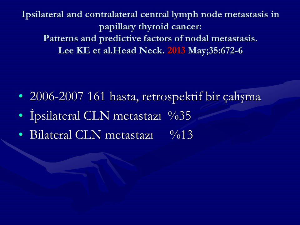 2006-2007 161 hasta, retrospektif bir çalışma