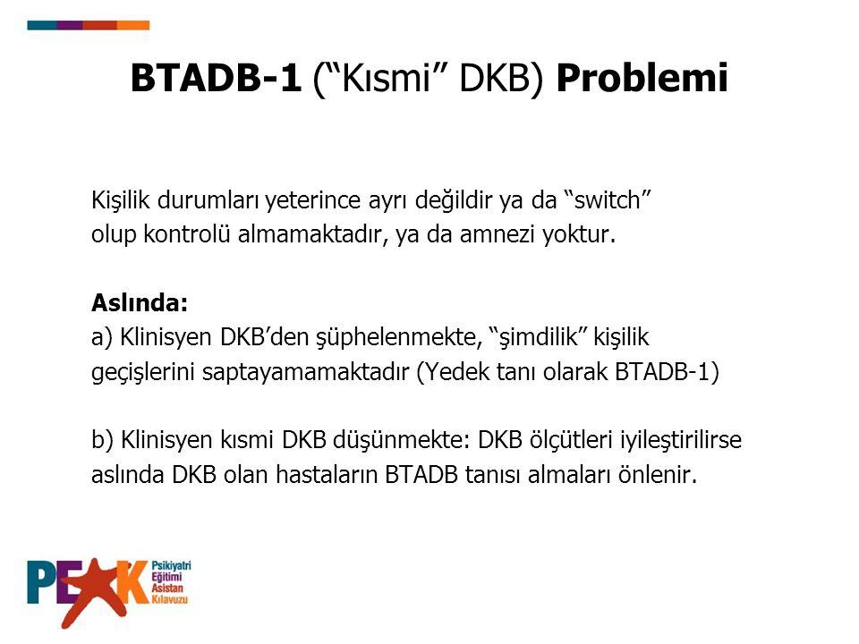BTADB-1 ( Kısmi DKB) Problemi