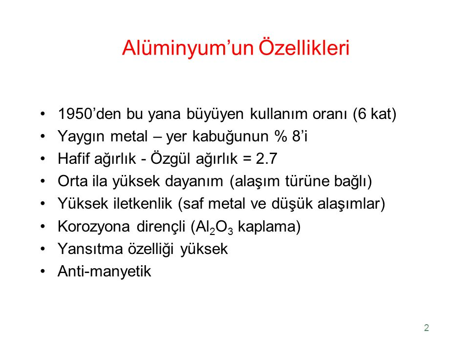 Alüminyum'un Özellikleri