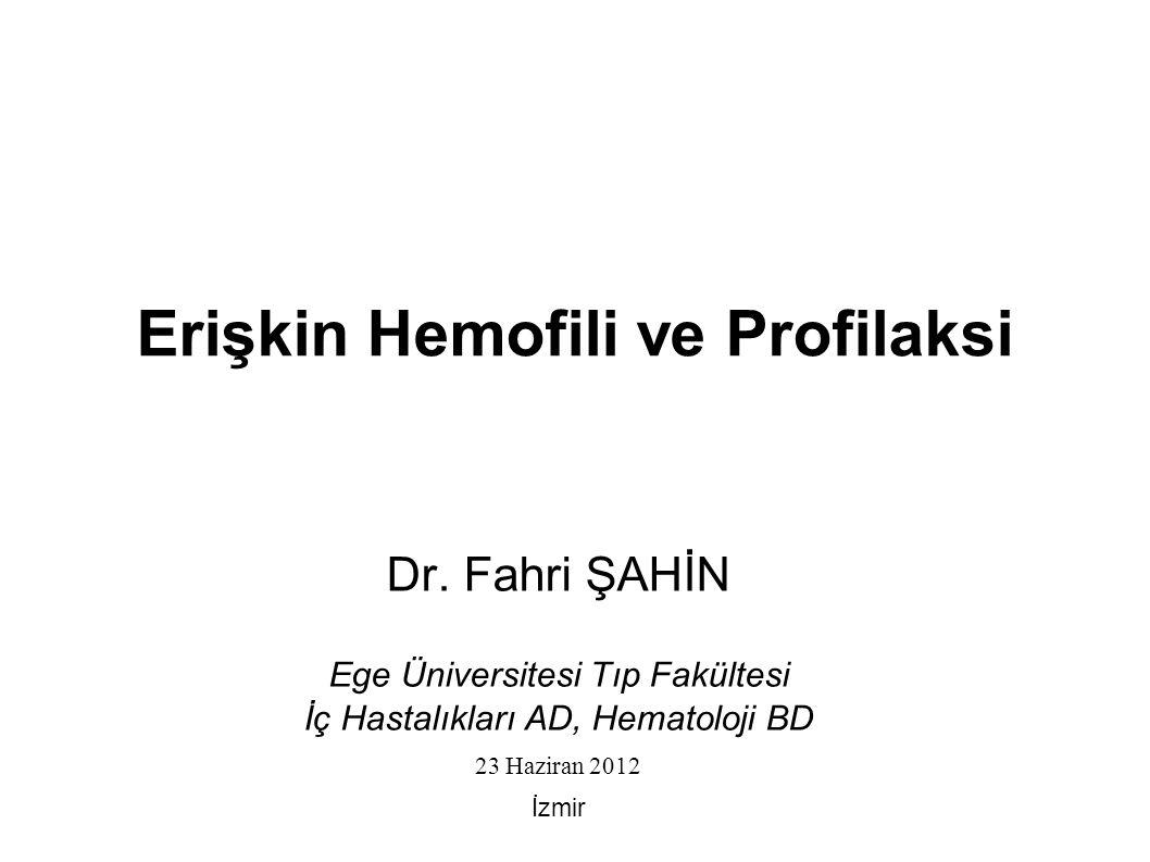 Erişkin Hemofili ve Profilaksi