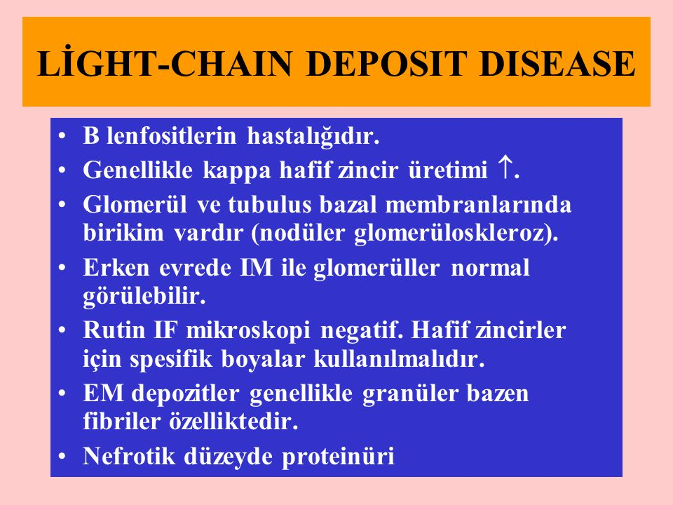 LİGHT-CHAIN DEPOSIT DISEASE