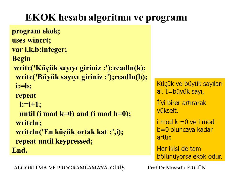 EKOK hesabı algoritma ve programı