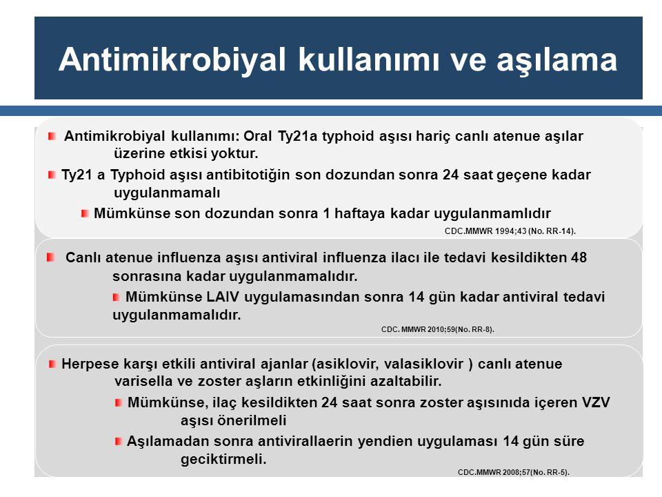 Antimikrobiyal kullanımı ve aşılama