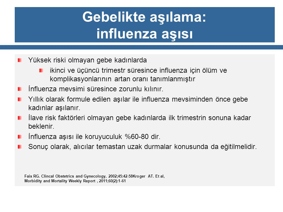 Gebelikte aşılama: influenza aşısı