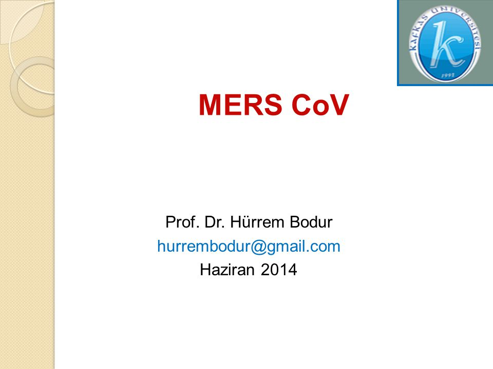 Prof. Dr. Hürrem Bodur hurrembodur@gmail.com Haziran 2014