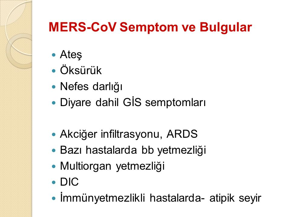 MERS-CoV Semptom ve Bulgular