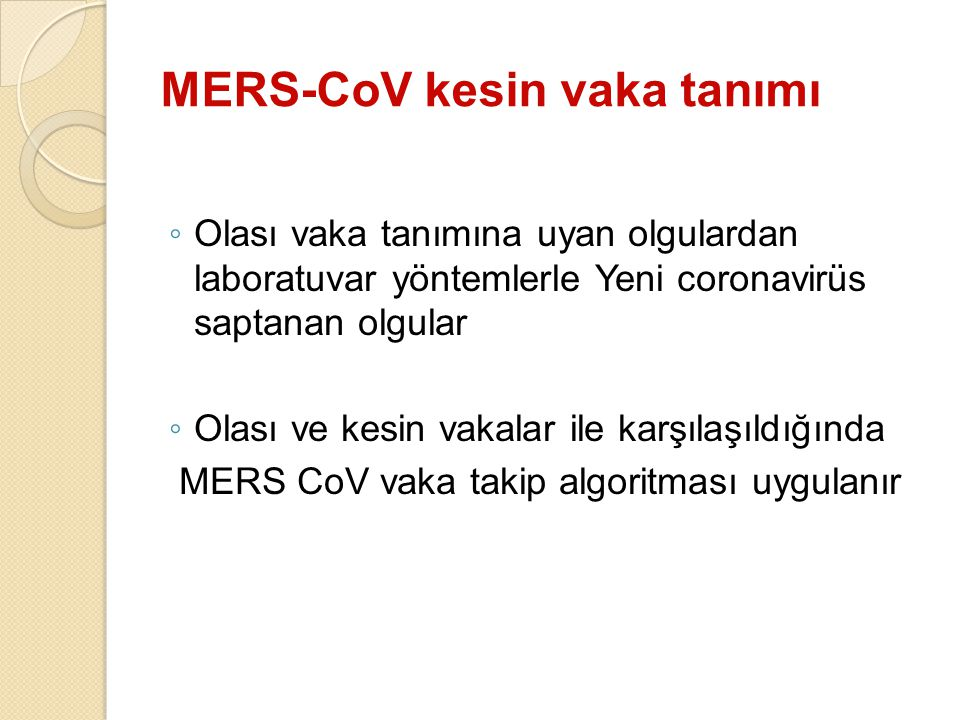 MERS-CoV kesin vaka tanımı