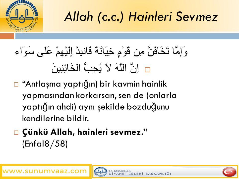 Allah (c.c.) Hainleri Sevmez