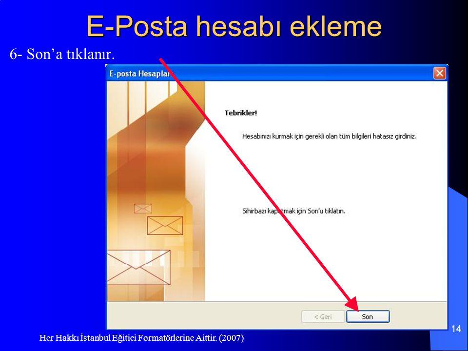 E-Posta hesabı ekleme 6- Son'a tıklanır.