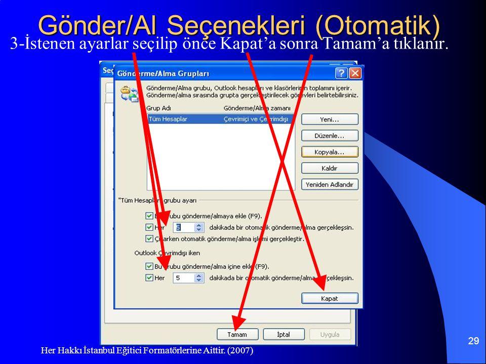 Gönder/Al Seçenekleri (Otomatik)