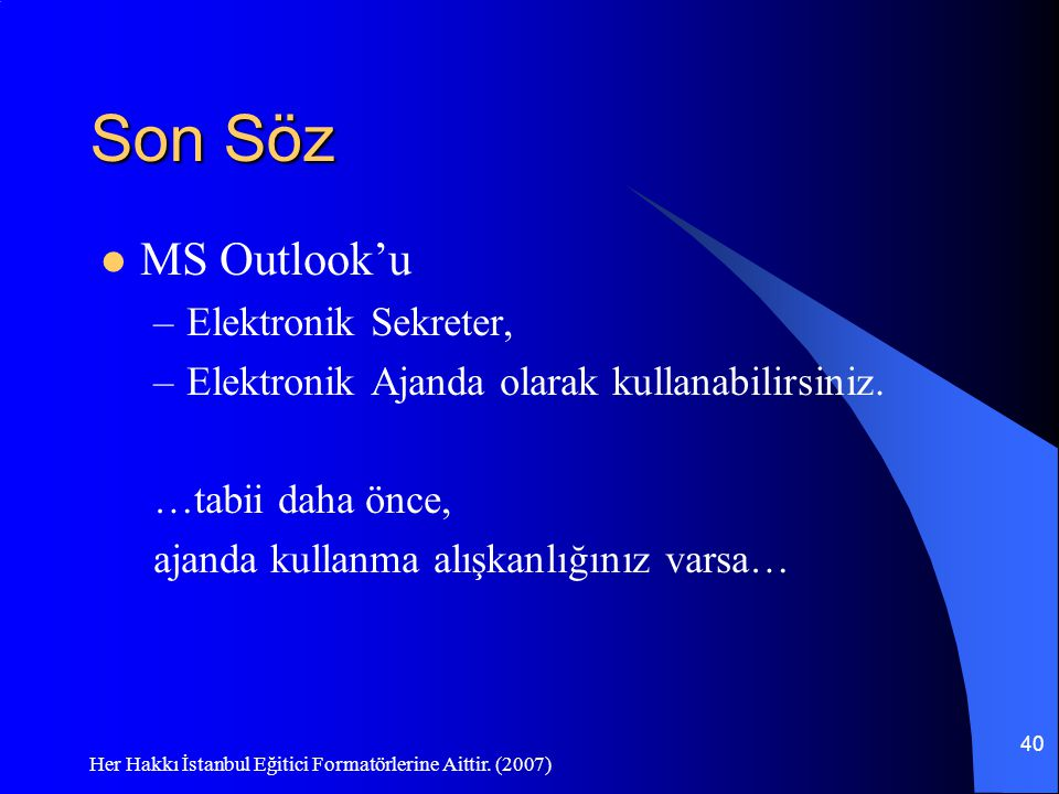 Son Söz MS Outlook'u Elektronik Sekreter,