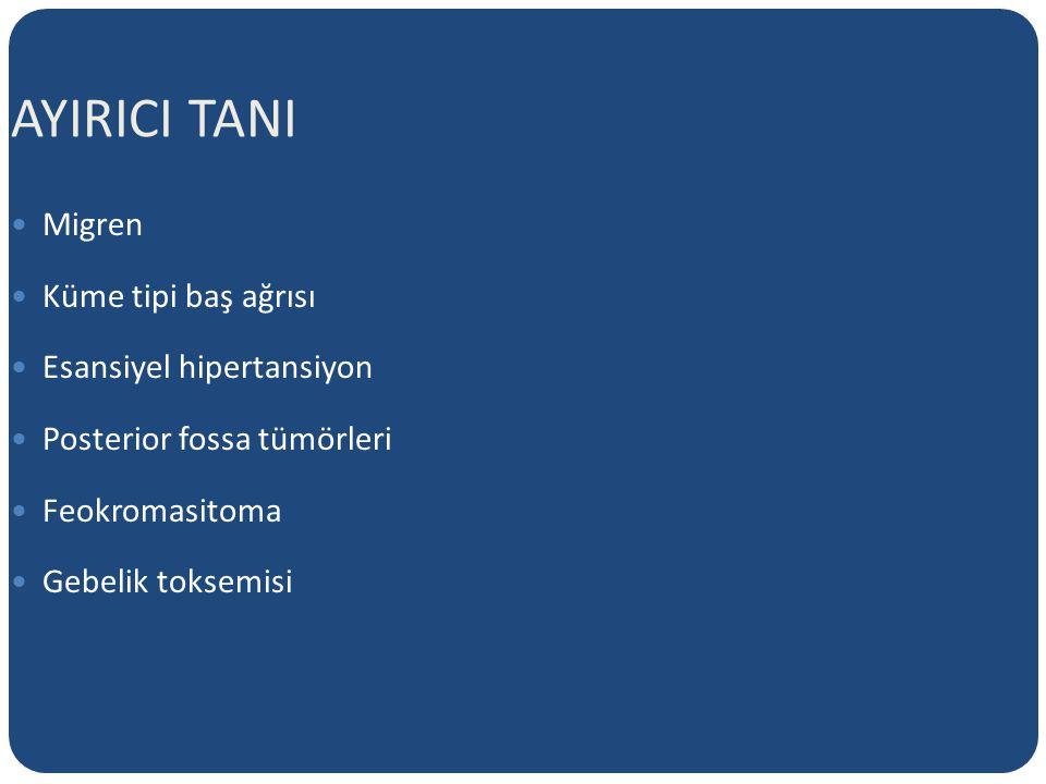 AYIRICI TANI Migren Küme tipi baş ağrısı Esansiyel hipertansiyon