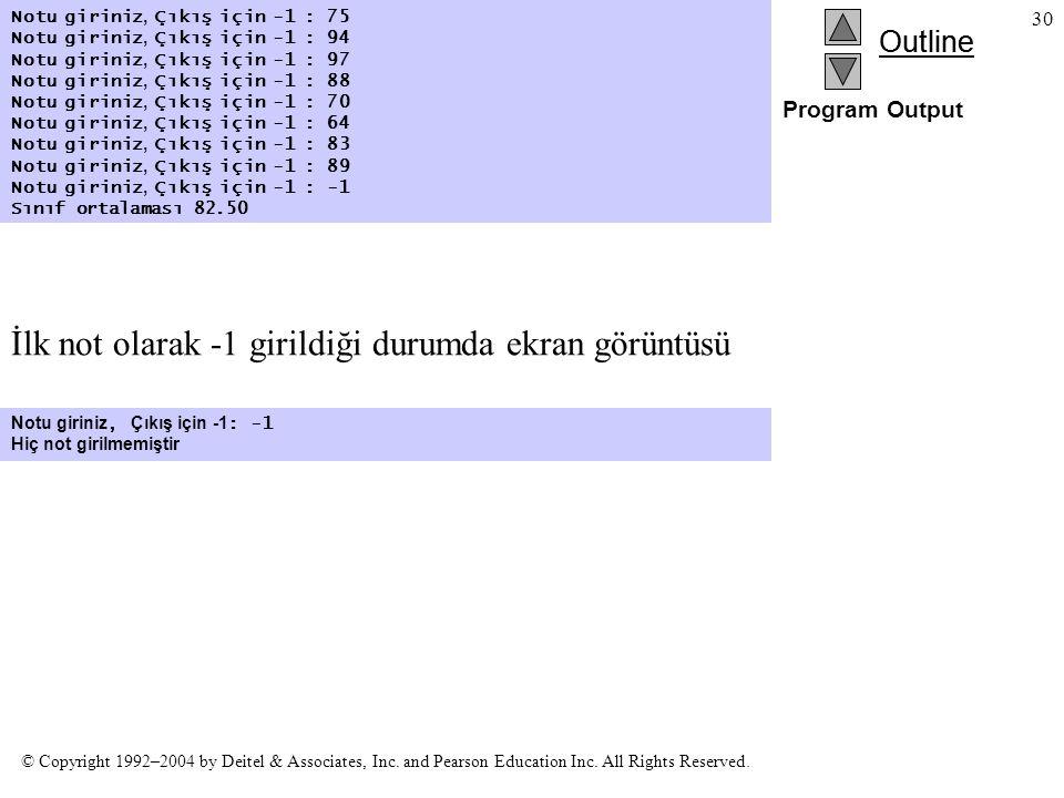 İlk not olarak -1 girildiği durumda ekran görüntüsü