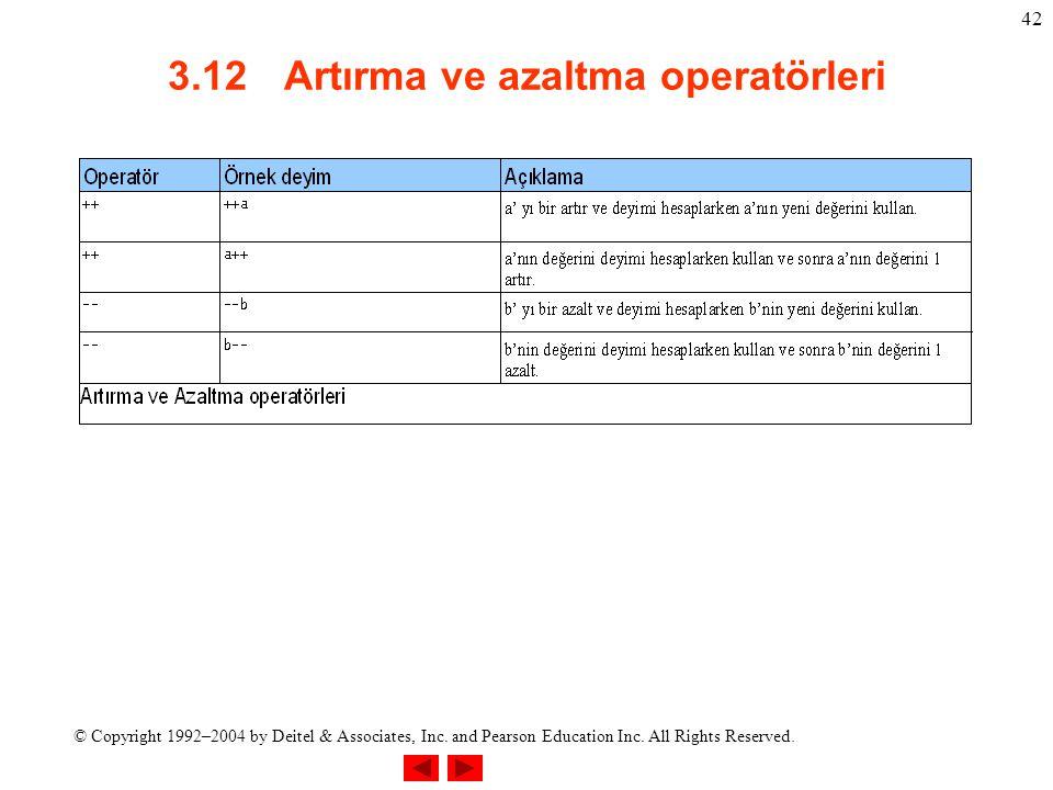 3.12 Artırma ve azaltma operatörleri