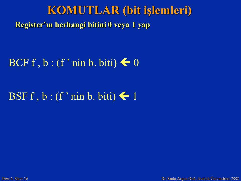 KOMUTLAR (bit işlemleri)
