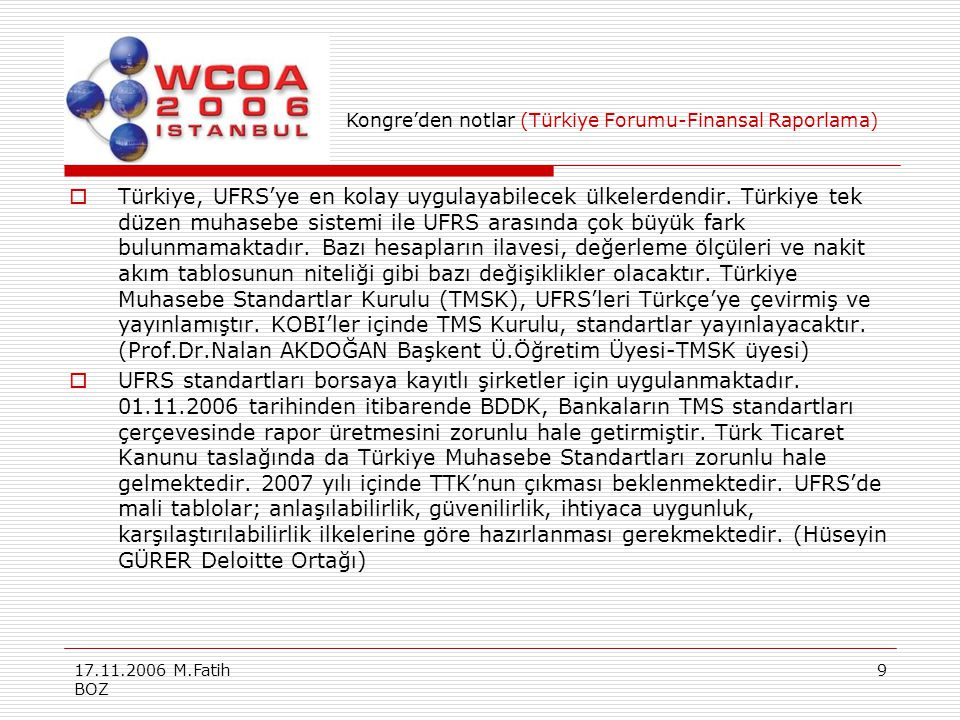 Kongre'den notlar (Türkiye Forumu-Finansal Raporlama)