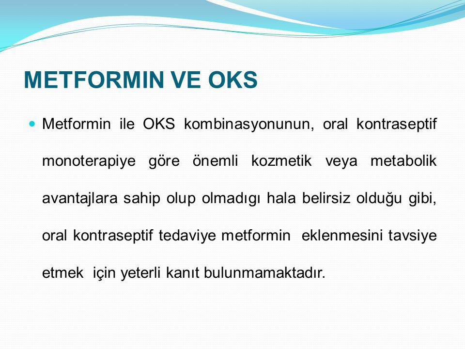 METFORMIN VE OKS