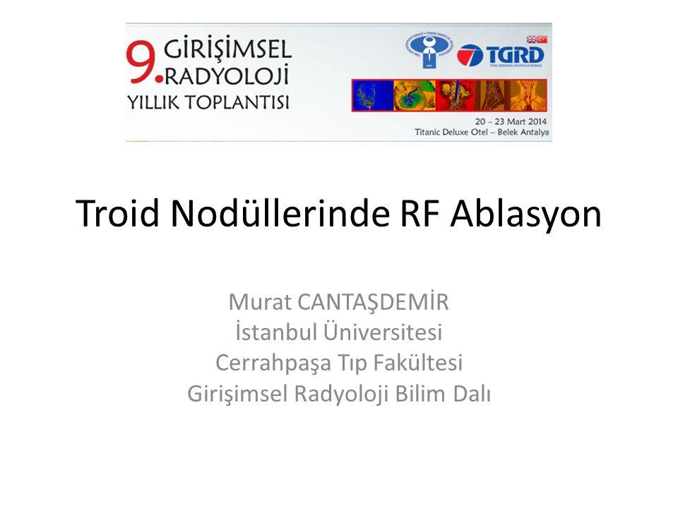 Troid Nodüllerinde RF Ablasyon