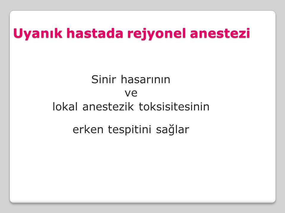 Uyanık hastada rejyonel anestezi