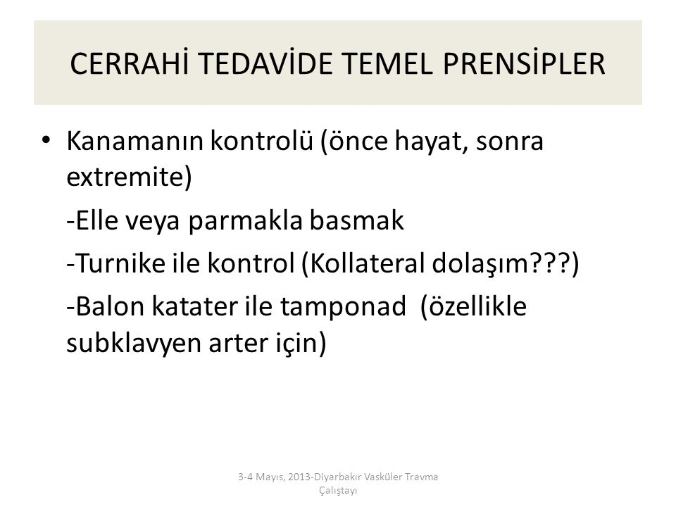 CERRAHİ TEDAVİDE TEMEL PRENSİPLER
