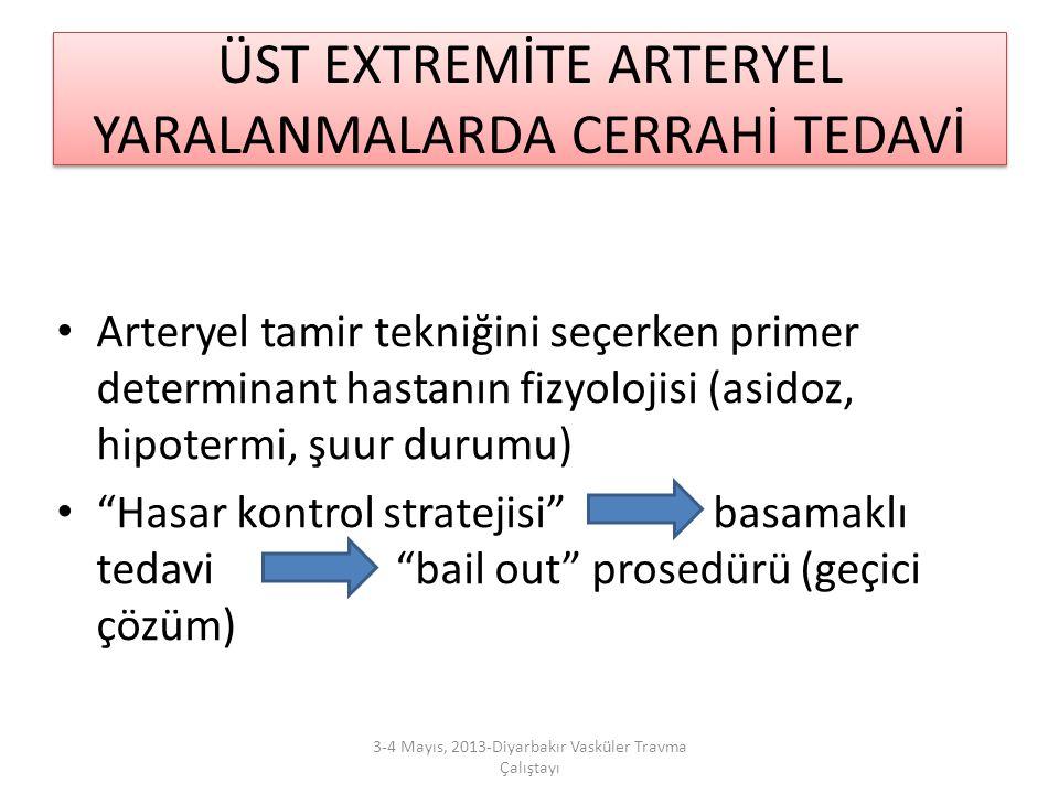 ÜST EXTREMİTE ARTERYEL YARALANMALARDA CERRAHİ TEDAVİ