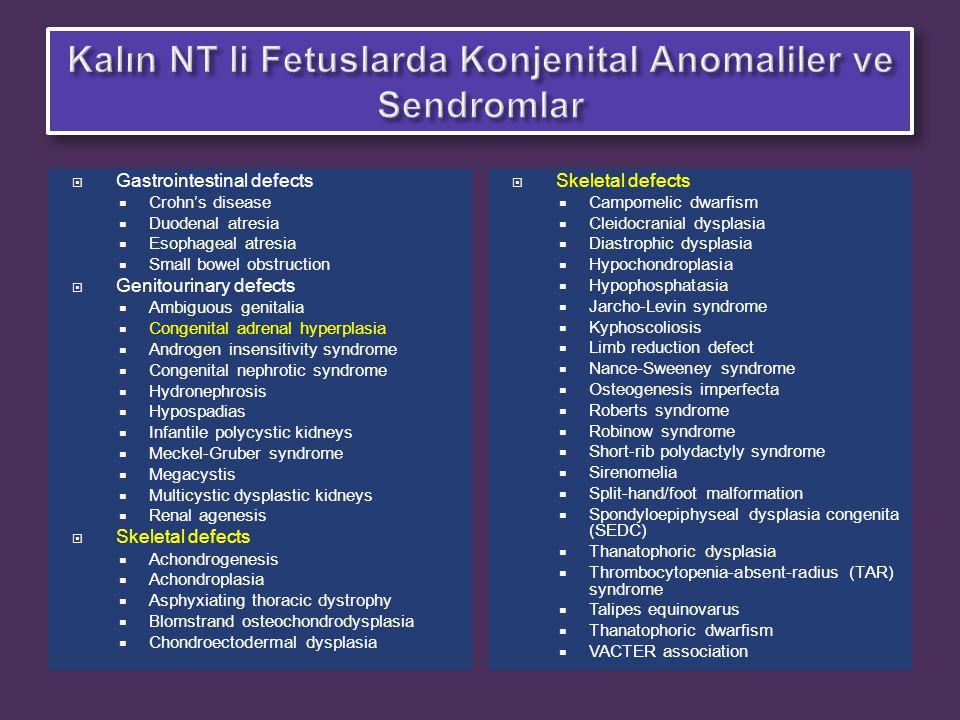 Kalın NT li Fetuslarda Konjenital Anomaliler ve Sendromlar