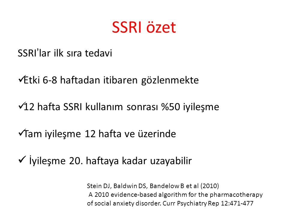 SSRI özet SSRI'lar ilk sıra tedavi