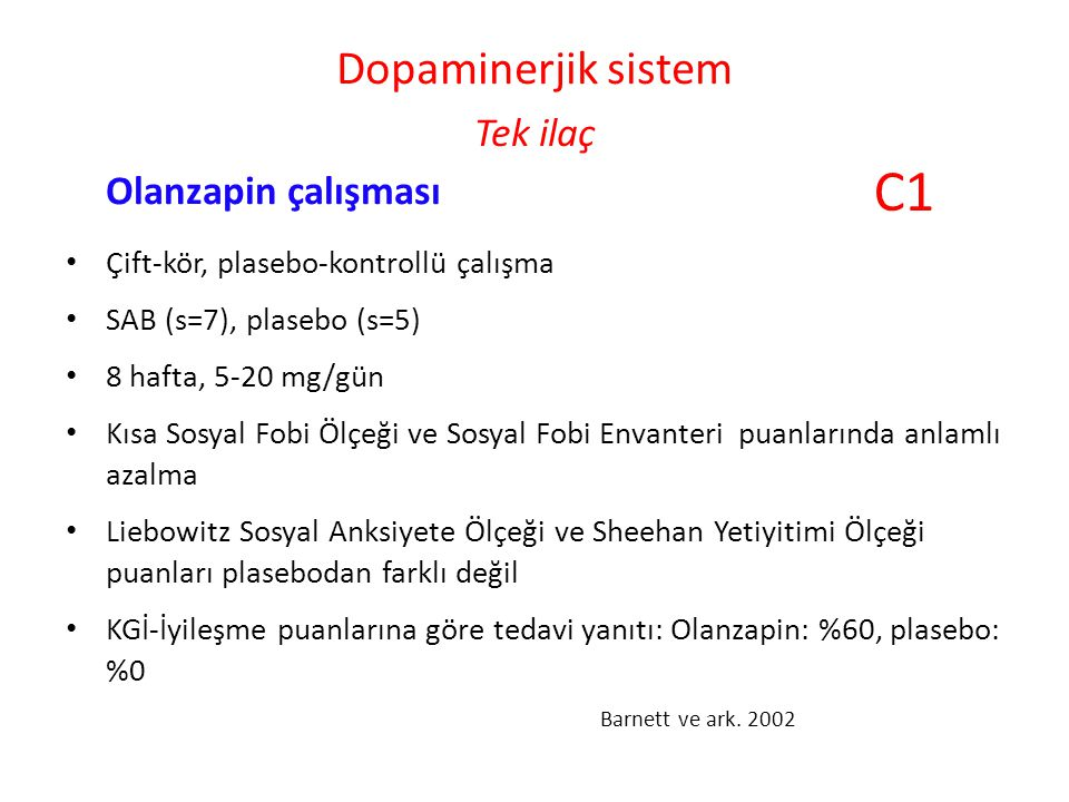 Dopaminerjik sistem Tek ilaç