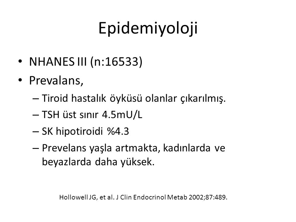 Epidemiyoloji NHANES III (n:16533) Prevalans,