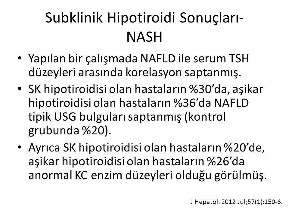 Subklinik Hipotiroidi Sonuçları- NASH