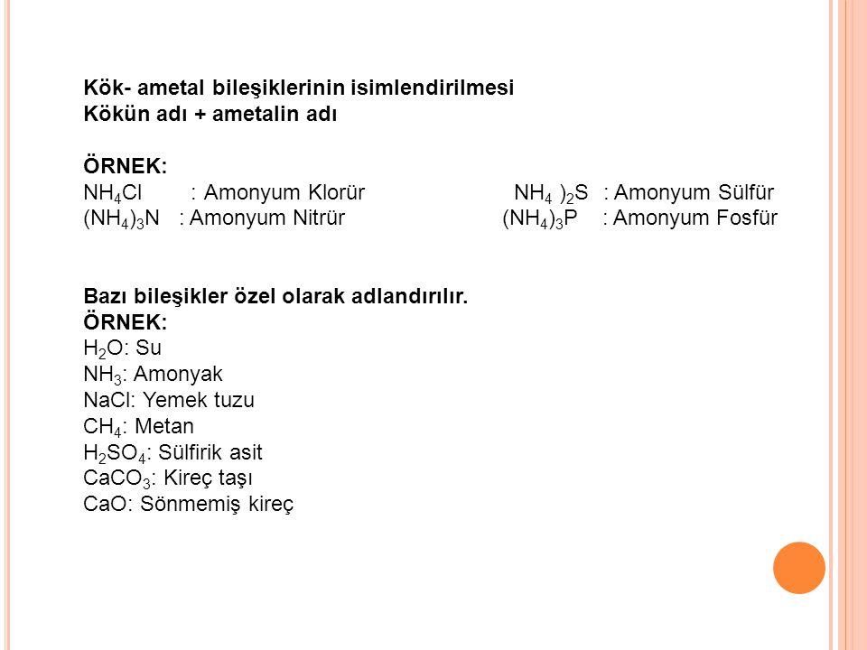 Kök- ametal bileşiklerinin isimlendirilmesi