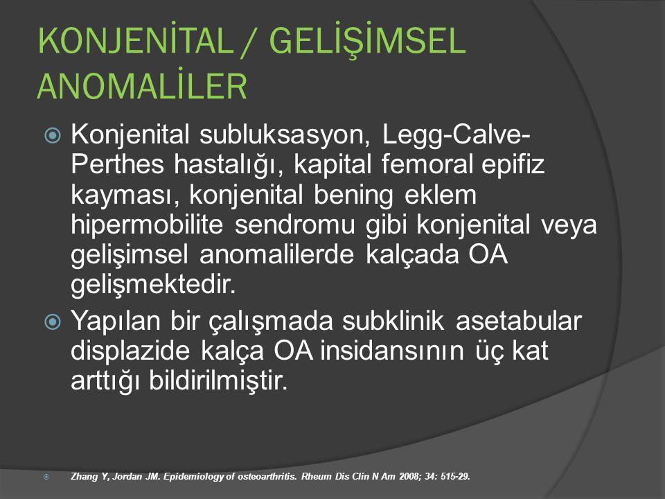 KONJENİTAL / GELİŞİMSEL ANOMALİLER