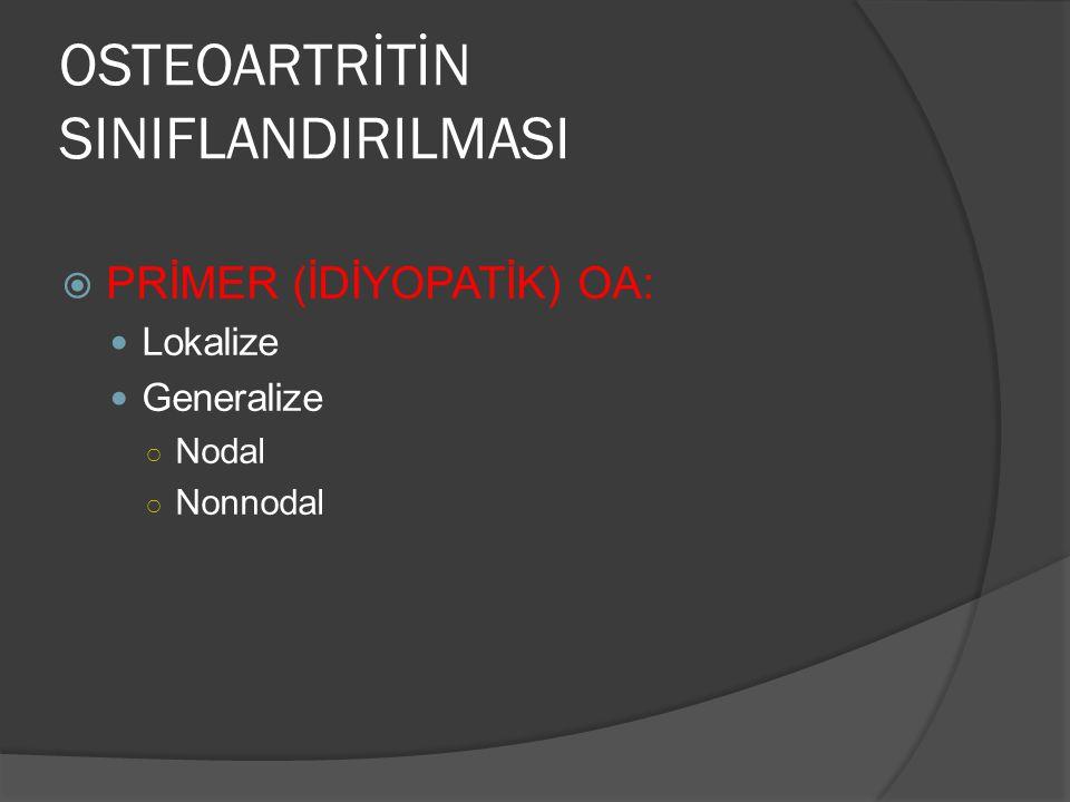 OSTEOARTRİTİN SINIFLANDIRILMASI