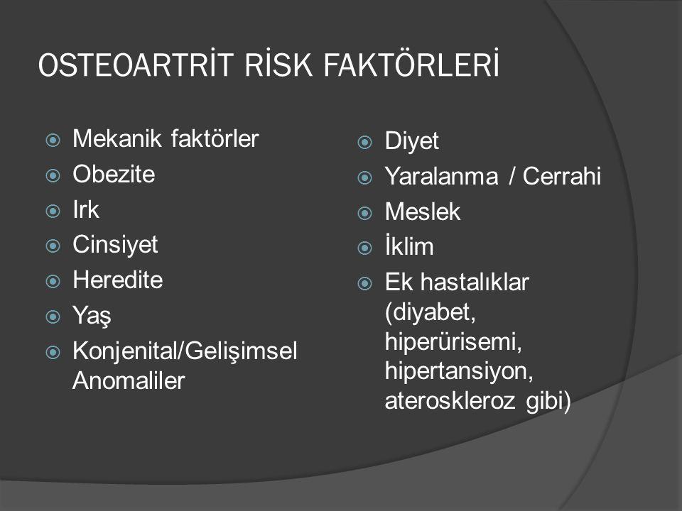 OSTEOARTRİT RİSK FAKTÖRLERİ