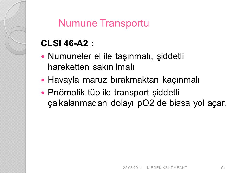 Numune Transportu CLSI 46-A2 :