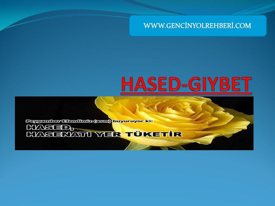 WWW.GENCİNYOLREHBERİ.COM HASED-GIYBET