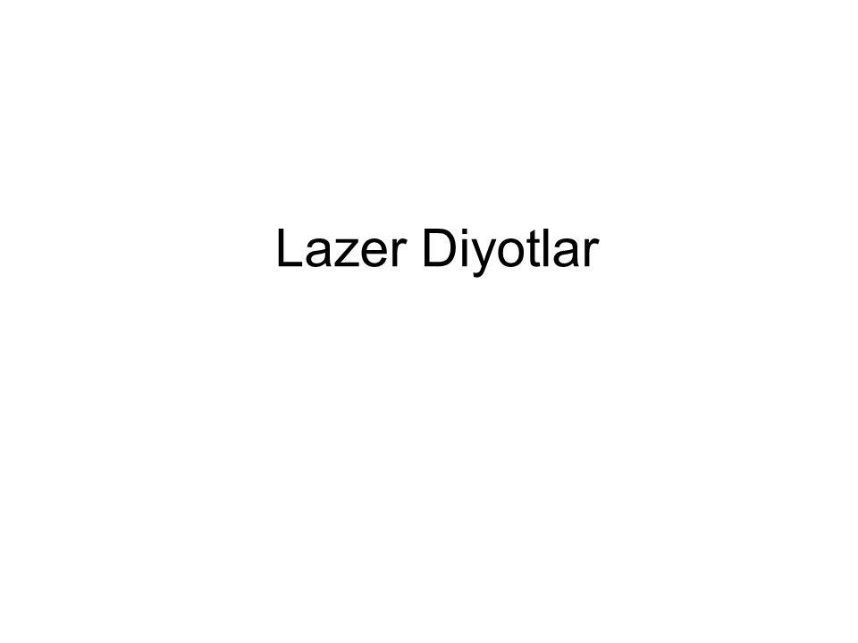 Lazer Diyotlar