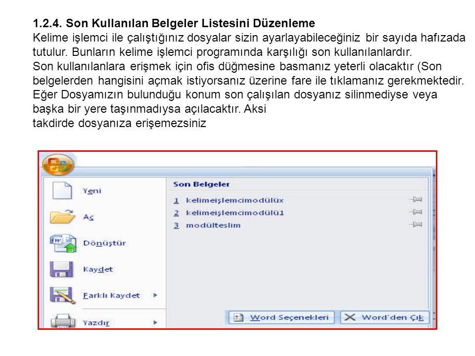 1.2.4. Son Kullanılan Belgeler Listesini Düzenleme
