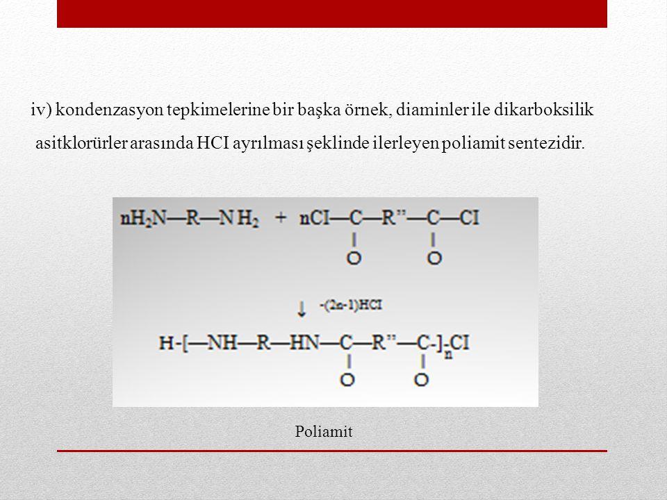 iv) kondenzasyon tepkimelerine bir başka örnek, diaminler ile dikarboksilik