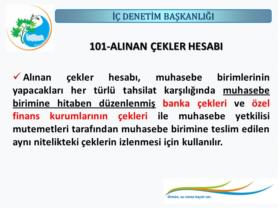 101-ALINAN ÇEKLER HESABI