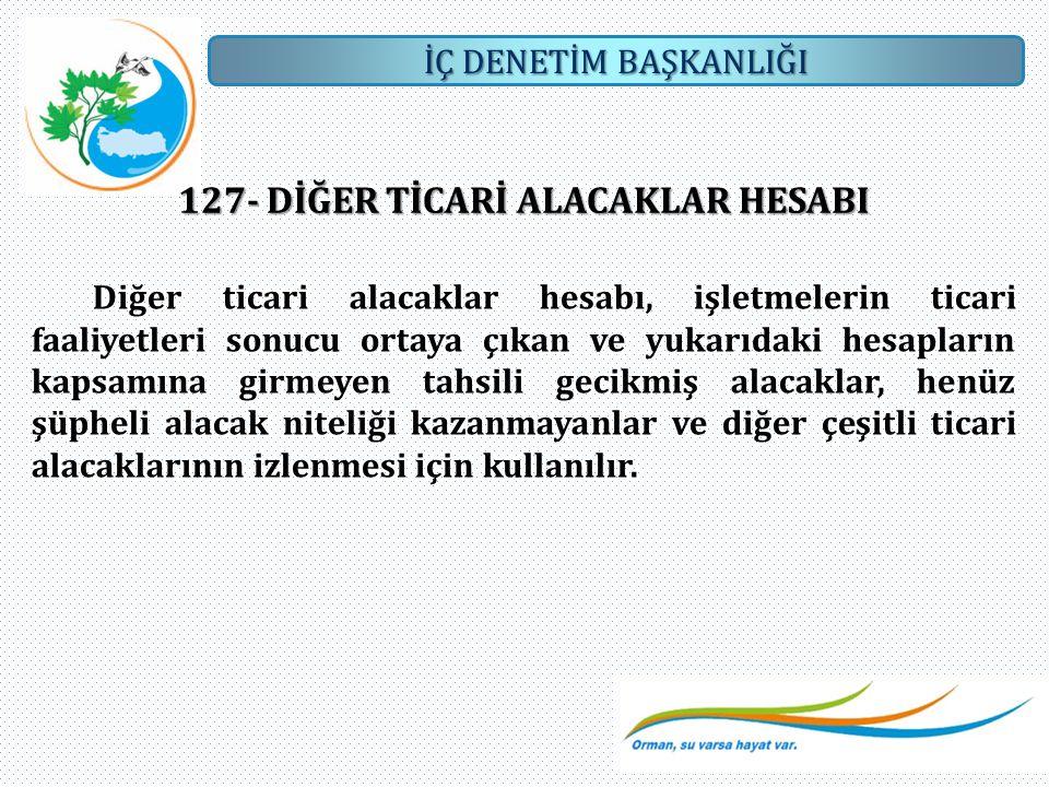 127- DİĞER TİCARİ ALACAKLAR HESABI