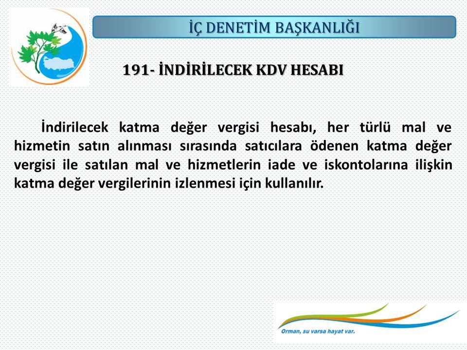 191- İNDİRİLECEK KDV HESABI