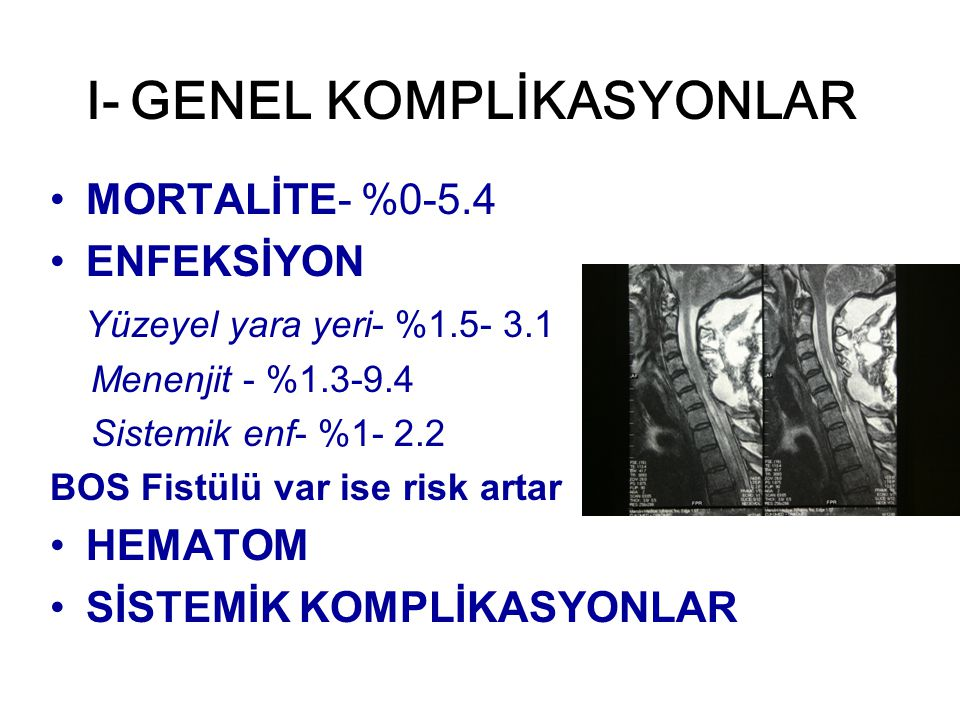 I- GENEL KOMPLİKASYONLAR