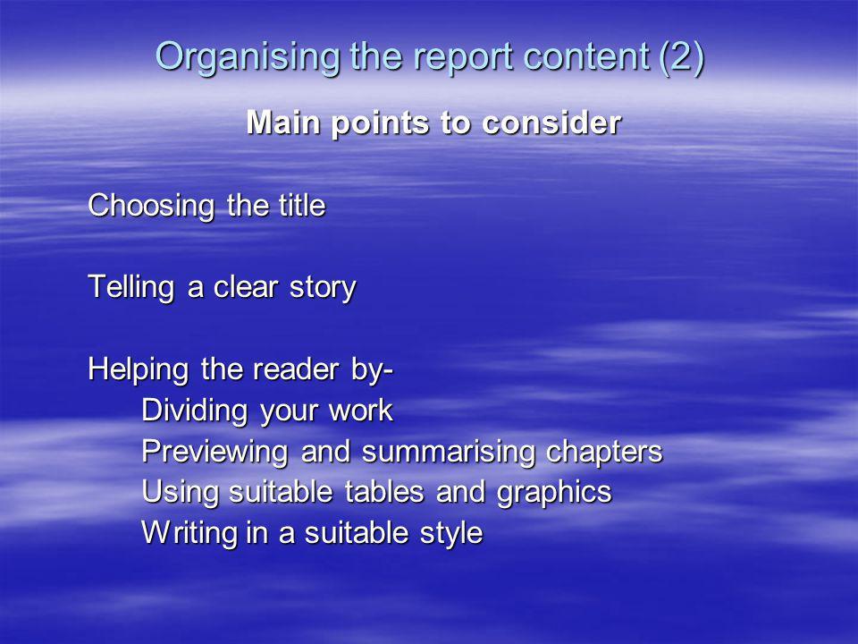 Organising the report content (2)