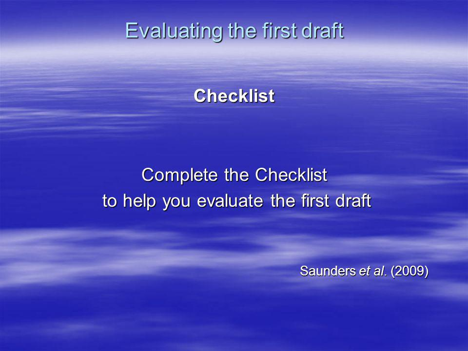 Evaluating the first draft